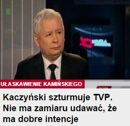 kaczyńskiSzturmujeTVP