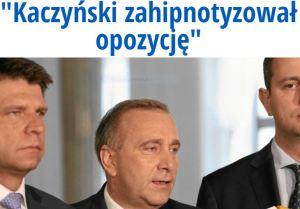 kaczyńskiZahipnotyzował